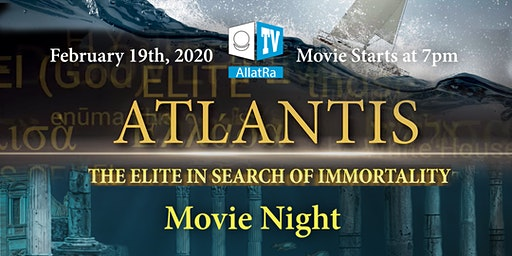 Movie Night: Atlantis. The Elite in Search of Immortality.