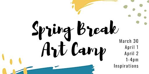 Spring Break Art Camp 2020 | Day One