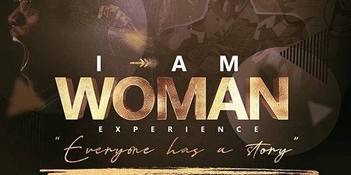 I Am Woman Experience