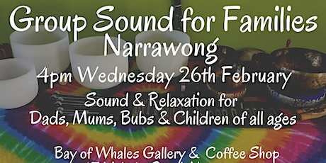 Group Sound for Families ~ Narrawong tickets