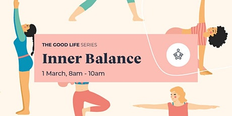 The Good Life Series: Inner Balance tickets