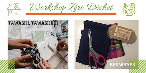 Workshop Zéro Déchet: TAWASHIS&BEE WRAPS