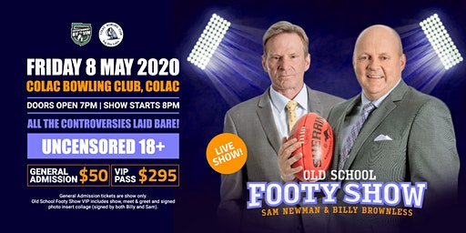 OLD SCHOOL FOOTY SHOW COLAC featuring Sam Newman & Billy Brownless