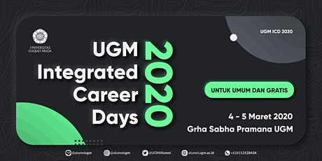 """UGM Integrated Career Days 2020 """"Prepare Your Future, Achieve Your Career!"""" tickets"""