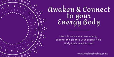 Awaken & Connect to your Energy Body tickets