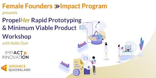 Female Founders Rapid Prototyping & Minimum Viable Product Workshop Mackay