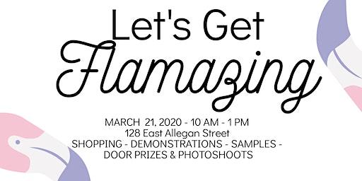 Let's Get Flamazing