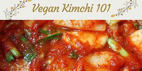 Vegan Kimchi 101 Workshop tickets
