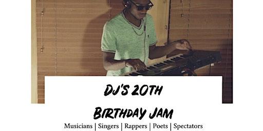 DJ's 20th Birthday Jam