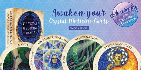 Awaken your Crystal Medicine Cards  tickets