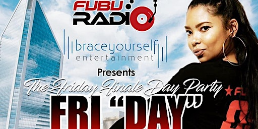 FUBU Radio Friday Day Party at BLACKFINN in The Epicentre