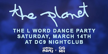 The Planet: L Word Dance Party tickets