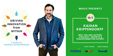 Maxis presents Kaihan Krippendorff: 'Be the Disruptor, Not the Disrupted' tickets