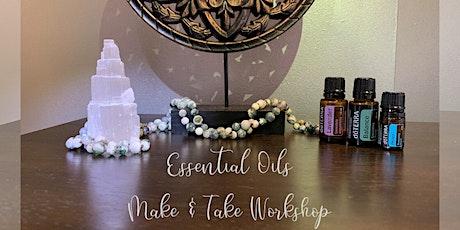 Essential Oil Workshop - Make & Take tickets