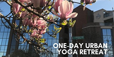 One-Day Urban Yoga & Wellness Retreat tickets