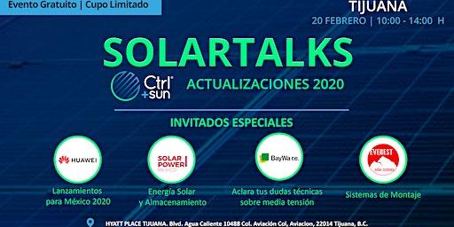 SolarTalks / Conoce lo que trae el 2020 para la Industria Solar con Ctrl+Sun, Huawei, BayWa r.e. y Solar Power México
