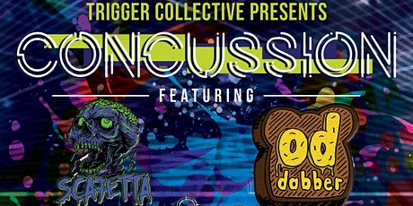 Concussion ft. Scafetta & OD Dabber tickets