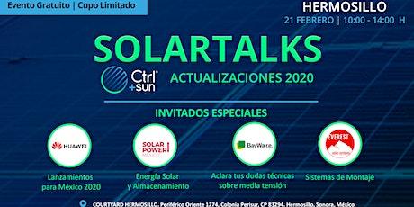 SolarTalks / Conoce lo que trae el 2020 para la Industria Solar con Ctrl+Sun, Huawei, BayWa r.e. y Solar Power México boletos