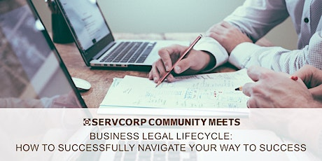 Business Legal Lifecycle: How to successfully navigate your way to success | Servcorp Southbank tickets