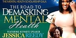 The Road to DeMasking Mental Health Scholarship Gala