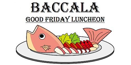Good Friday Baccala Luncheon 2020 tickets