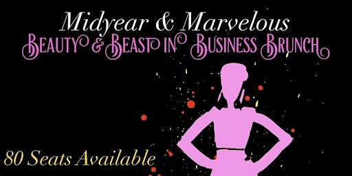 BEAUTY & BEAST IN BUSINESS BRUNCH