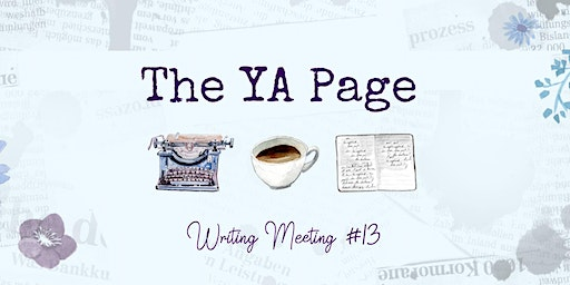 The YA Page | Meeting #13
