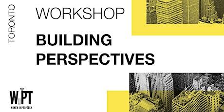 Building Perspective: PropTech Trends & Challenges Workshop tickets