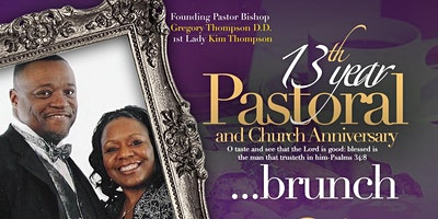Holy Ghost Temple Outreach & Deliverance Ministries 13th Year Pastoral & Church Anniversary Brunch