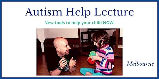 Autism Help Lecture - MELBOURNE
