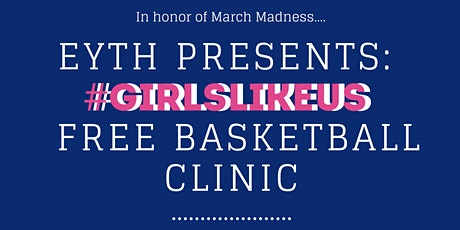 EMPOWERING YOUTH THROUGH HOOPS - GIRLS BASKETBALL CLINIC tickets