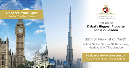Dubai's Biggest Property Show in London tickets