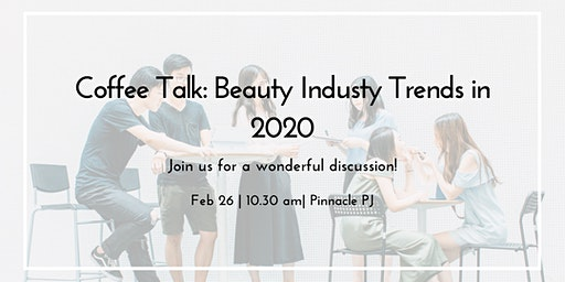 Coffee Talk: BEAUTY INDUSTRIES TRENDS IN 2020