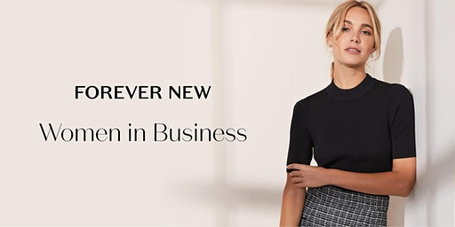 Women In Business, presented by Forever New
