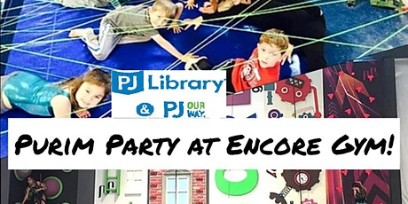 Purim Party at Encore Gym with PJ Library and PJ Our Way tickets