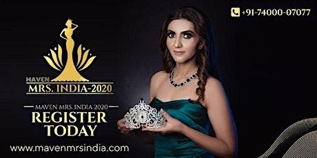 Maven Mrs India 2020 Auditions in Mumbai tickets