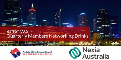 ACBC WA Quarterly Members Networking Drinks - Nexia Perth tickets