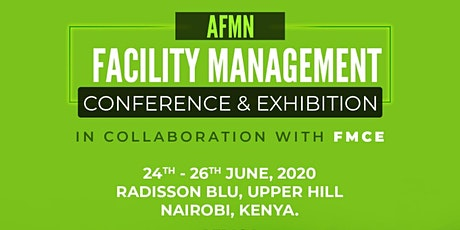AFRICA FACILITY MANAGEMENT NETWORK & FMCE CONFERENCE AND EXHIBITION tickets
