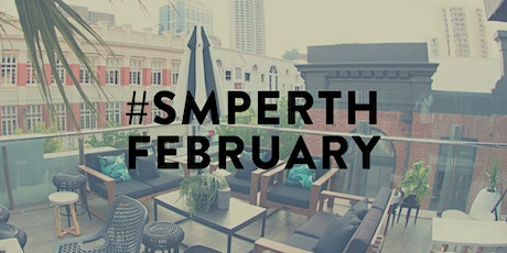 #SMPerth February // Drinks for Perth Social Media tickets