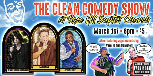 The Clean Comedy Show at Rose Hill Baptist Church