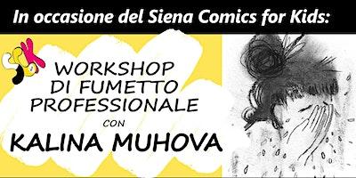 Workshop di Fumetto Professionale con Kalina Muhova