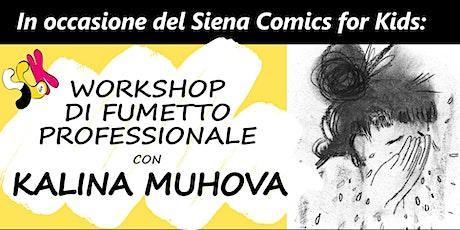 Workshop di Fumetto Professionale con Kalina Muhova biglietti