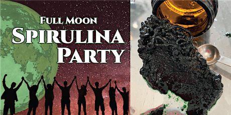 Full Moon Spirulina Party tickets