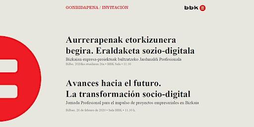 Avances hacia el futuro. La transformación socio-digital.