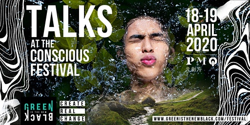 the TALKS at The Conscious Festival by Green Is The New Black (HK)