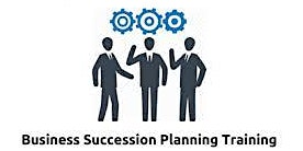 Business Succession Planning 1 Day Training in Miami, FL