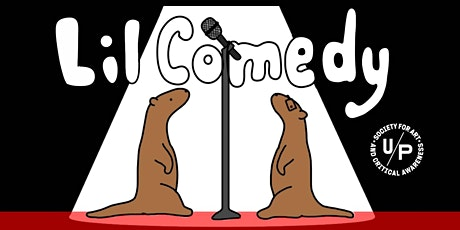 Lil Comedy Has New Mascots! tickets