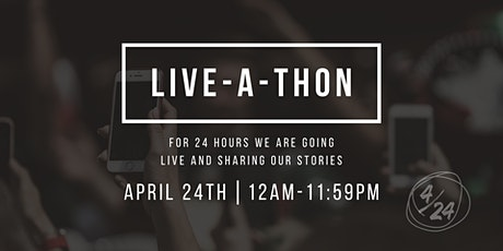 LIVE-A-THON Just for 24hrs tickets