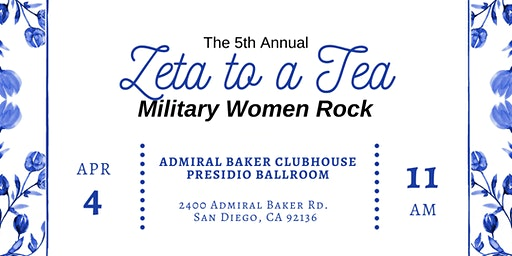 "Zeta to a Tea ""Military Women Rock"""
