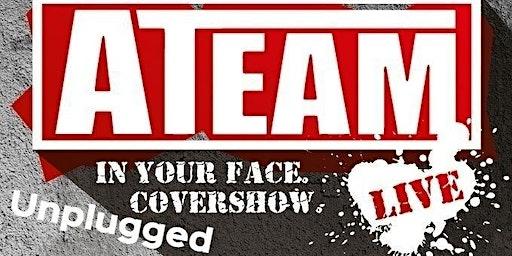 A-Team Live & Unplugged